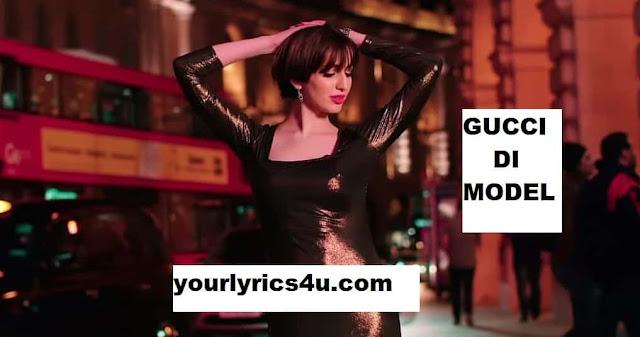 gucci di model lyrics, gucci di model song, gucci di model  song lyrics, gucci di model  meaning, gucci di model song meaning, gucci di model pubnjabi song, latest ounjabi song lyrics