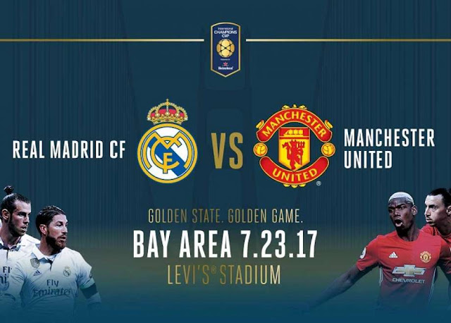 Ver Partido Real Madrid vs Manchester United EN VIVO Gratis Por Internet Hoy 23/07/2017