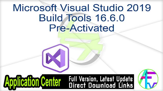 Microsoft Visual Studio 2019 Build Tools 16.6.0 Pre-Activated