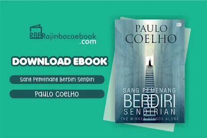 Download Novel Sang Pemenang Berdiri Sendirian by Paulo Coelho Pdf