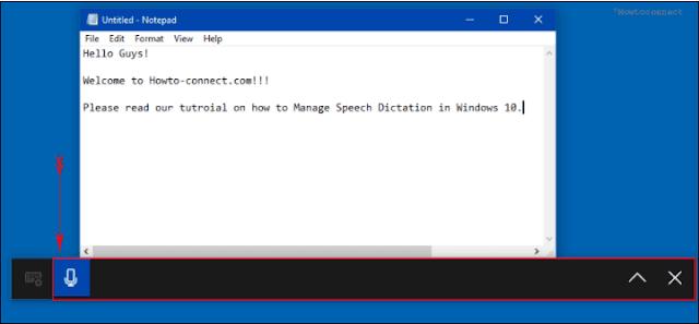 Ways To Handle Speech Dictation in Windows 10