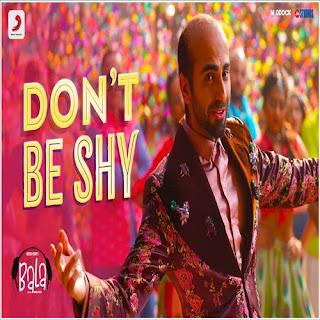 Bala - Don't Be Shy MP3 Songs: