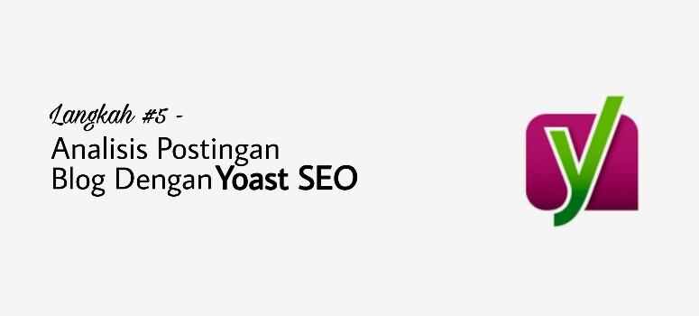 Analisis Postingan dengan Yoast SEO