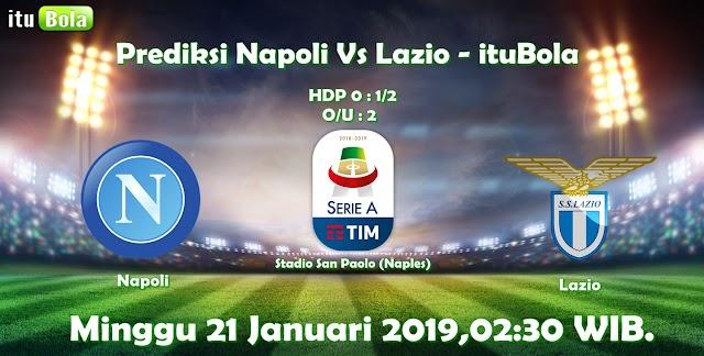 Prediksi Napoli Vs Lazio - ituBola