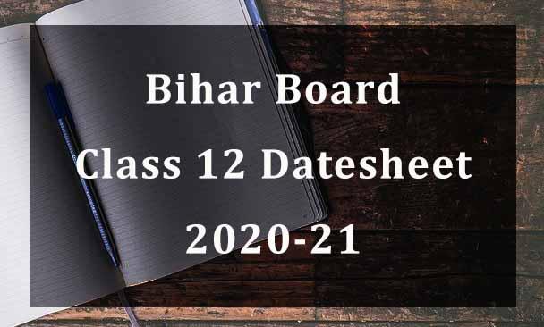 Bihar Board BSEB Class 12 Datesheet 2020-21