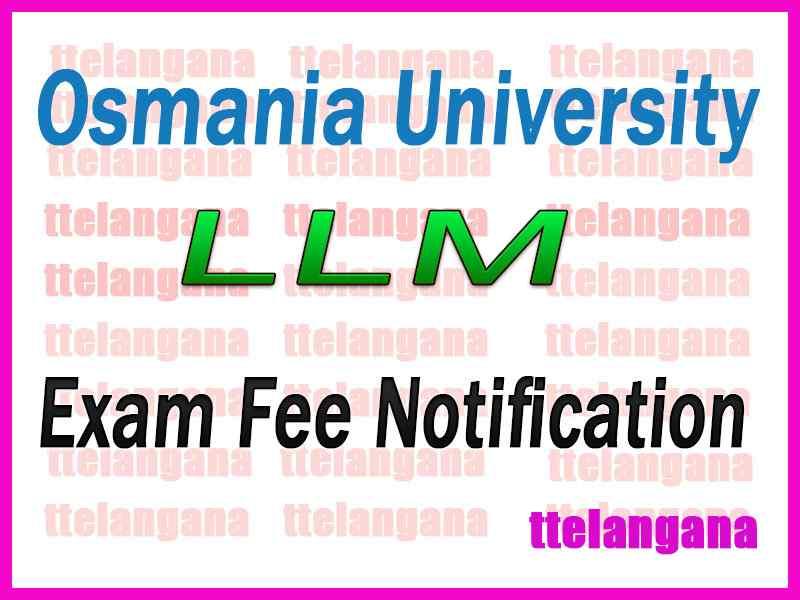Osmania University LLM  Exam Fee Notification