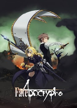 Fate Apocrypha Episode 01-25 END (Batch) Subtitle Indonesia
