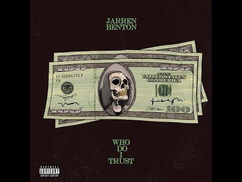 Listen: Jarren Benton - Who Do I Trust