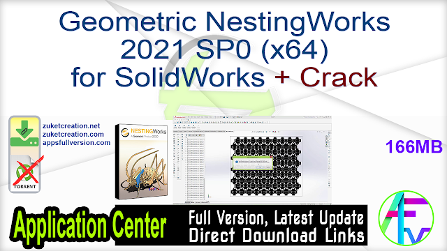 Geometric NestingWorks 2021 SP0 (x64) for SolidWorks + Crack