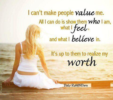 Live Love Laugh Embrace: I Am Valuable