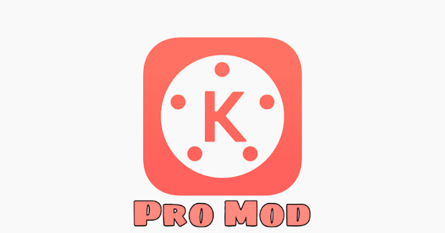 (Hot Post) Download Kinemaster Pro Mod software for free Without pay