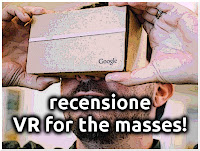Recensione - virtual reality for the masses!