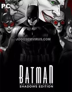 Batman: The Telltale Series – Shadows Edition