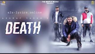 डैथ Death Lyrics in Hindi - Ashraf Yadam