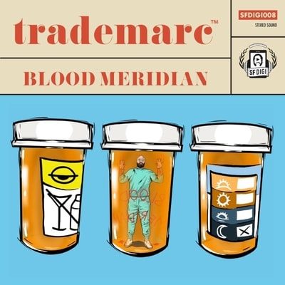 Trademarc - Blood Meridian (2019) - Album Download, Itunes Cover, Official Cover, Album CD Cover Art, Tracklist, 320KBPS, Zip album