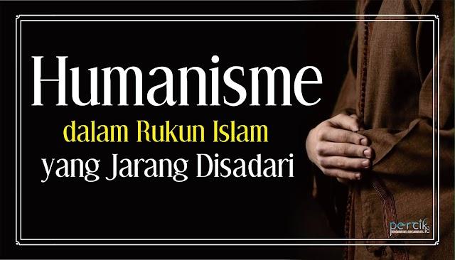 Humanisme dalam Rukun Islam yang Jarang Disadari