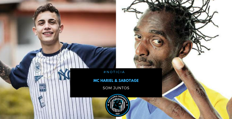 MC Hariel anuncia música com Sabotage