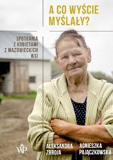 Aleksandra Zbroja, Agnieszka Pajączkowska. A co wyście myślały?