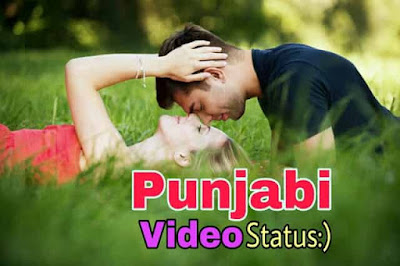 Download 1000+ WhatsApp Status Sad & Love Video In Punjabi, WhatsApp status Punjabi, Punjabi status love, Punjabi status sad