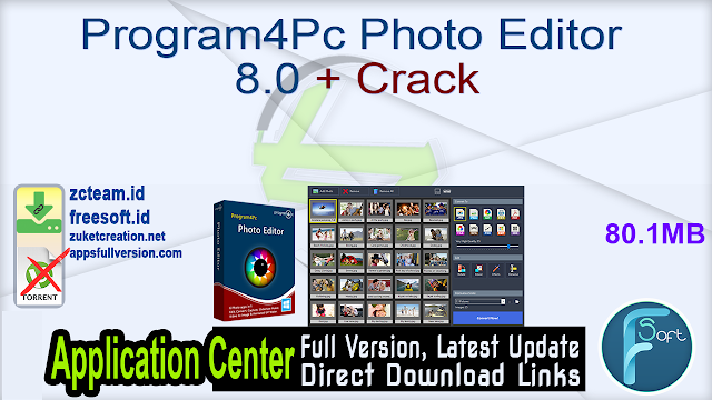 Program4Pc Photo Editor 8.0 + Crack_ ZcTeam.id