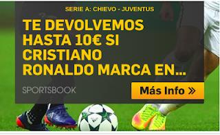 betfair promocion 10 euros Ronaldo marca Chievo vs Juventus 18 agosto