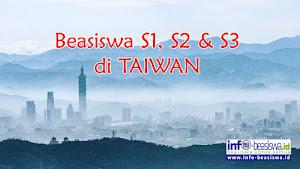 Beasiswa S1, S2 & S3 dari Kementerian Pendidikan Taiwan