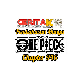 Pembahasan Manga One Piece Chapter 946