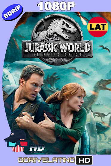 Jurassic World: El Reino Caído (2018) BDRip 1080p Latino-Ingles MKV