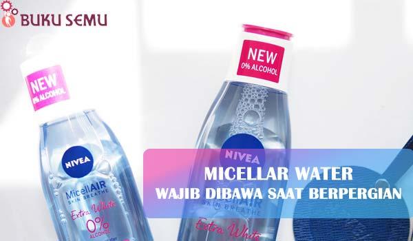 Micellar Water, Wajib Dibawa Saat Berpergian, bukusemu, review produk