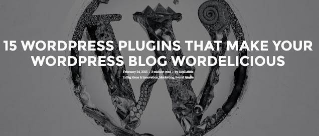 15-wordpress-plugins-that-make-your-wordpress-blog-wordelicious