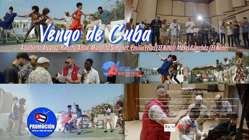 Adalberto Álvarez - Pancho Amat - Manolito Simonet - Emilio Frías (El Niño) - Alexei Sánchez (El Néne) - ¨Vengo de Cuba¨ - Música cubana. Son cubano.