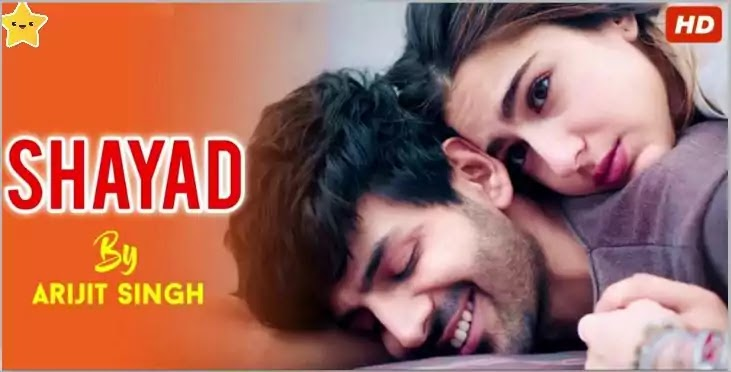 Shayad Lyric Video & Mp3 Love Aaj Kal | Arijit Singh|Kartik Aaryan,Sara Ali Khan,Arushi|Pritam