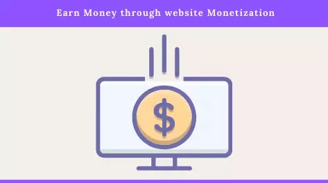 Earn Money through website Monetization in Pakistan