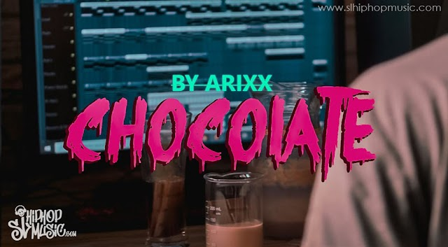 Arixx - Chocolate ( EDM )