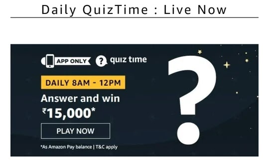 Amazon Rs15000 Quiz, Amazon Rs15000 Quiz Answer