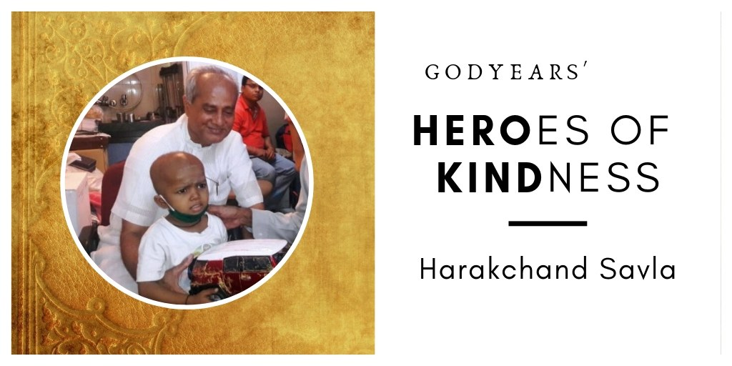 For 30 years, Harakhchand Savla has provided free food, medicines and accomodation to over 1,80,000 cancer patients.