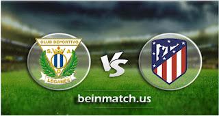 مشاهدة مباراة اتليتكو مدريد وليغانيس بث مباشر اليوم 26-01-2020 في الدوري الاسباني