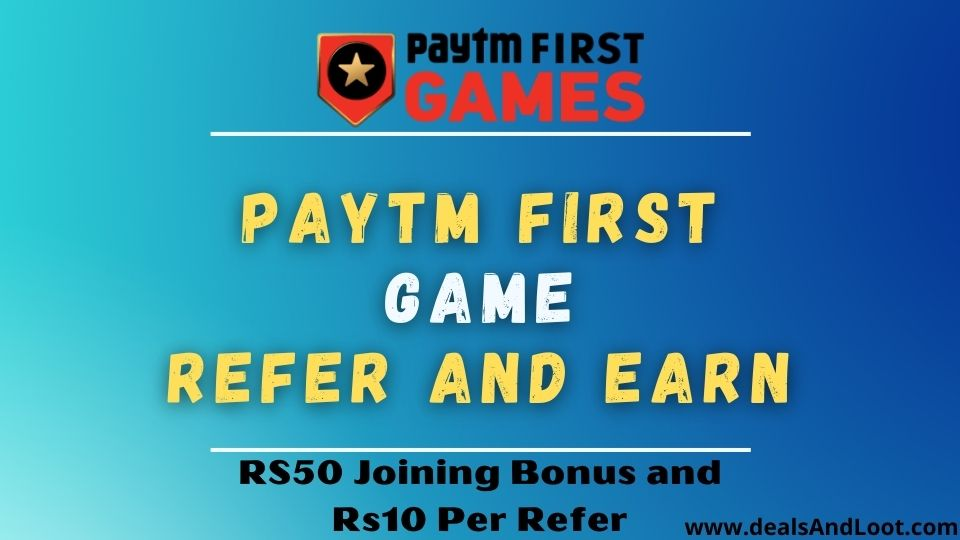 Paytm first game refer and earn program
