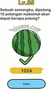 jawaban brain out sebuah semangka dipotong sepuluh potong maksimal akan dapat berapa potong level 85