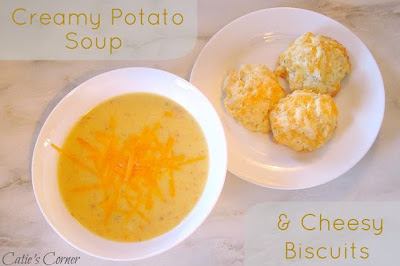 Creamy Potato Soup and Cheesy Biscuits
