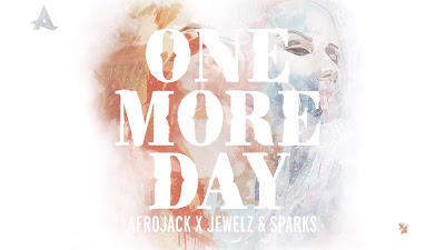Afrojack x Jewelz & Sparks - One More Day (#Official #Lyric #Video)