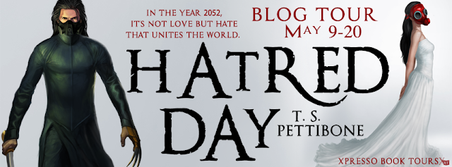 Blog Tour: Hatred Day by T.S. Pettibone