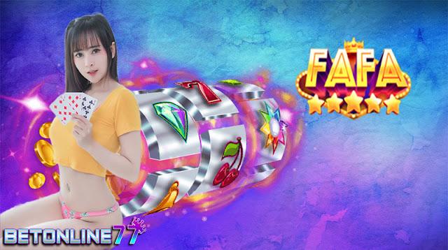 Fasilitas Permainan Slot Online Fafaslot