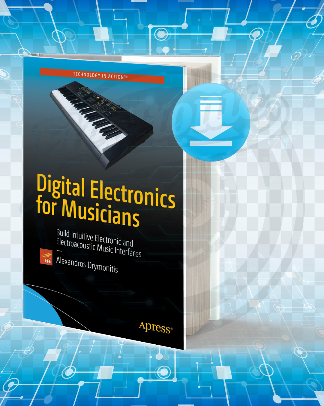 Free Book Digital Electronics for Musicians pdf.