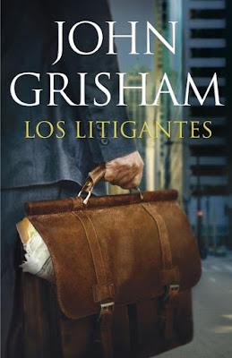 John Grisham, Los Litigantes, Penguin Random House, 2018.