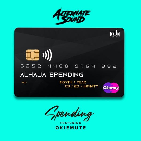 Alternate Sound – Spending ft. Okiemute #Arewapublisize