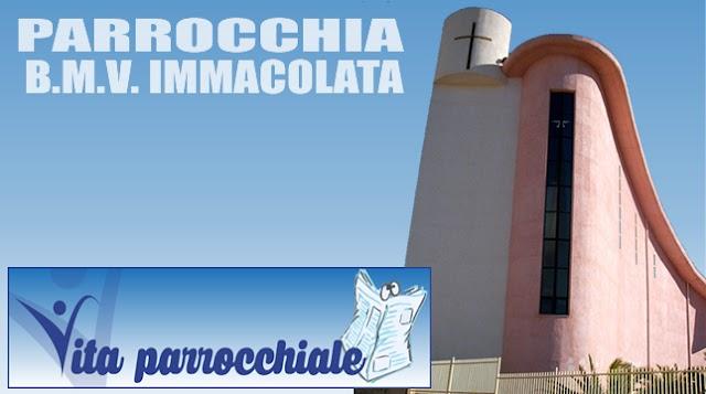 PARROCCHIA B.M.V. IMMACOLATA - Avvisi Parrocchiali