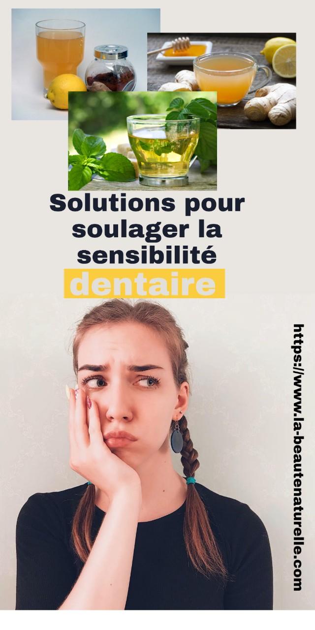 Solutions pour soulager la sensibilité dentaire