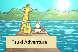 Game Kembara Tsuki (Tsuki adventure) Tips & Trik
