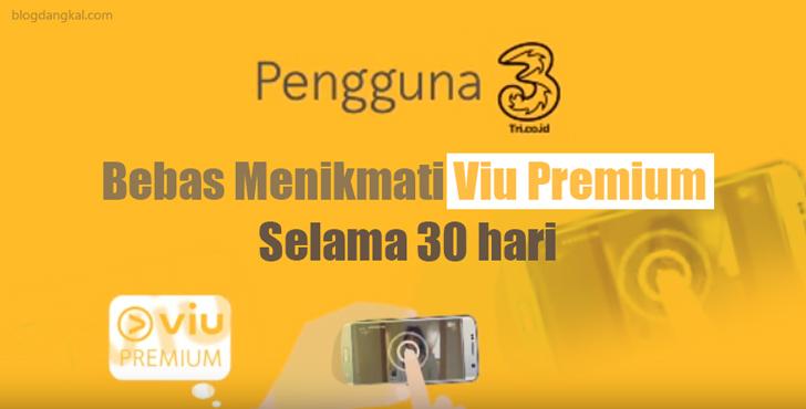 Pengguna Tri Bebas Menikmati Viu Premium Selama 30 hari